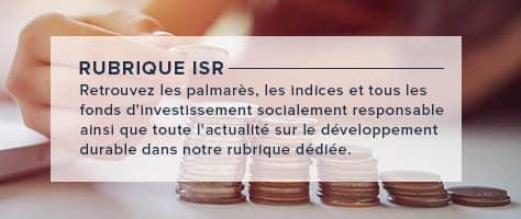 ISR: Retrouvez les palmarès, les indices et tous les fonds d'investissement socialement responsable ainsi que toute l'actualité sur le développement durable dans notre rubrique dédiée